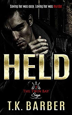 Held (The Twin Bay Saga, #1)