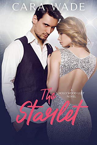 The Starlet (Hollywood Lust, #3)