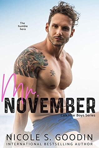 Mr. November: A Hero Romance (Calendar Boys, #11)