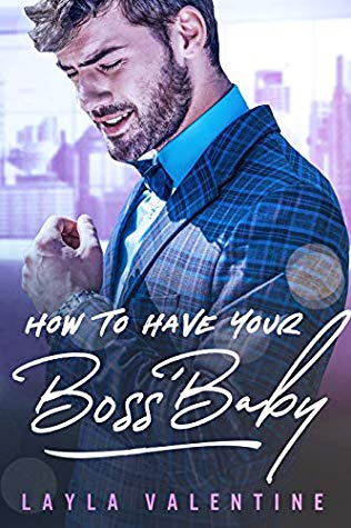 How To Have Your Boss' Baby