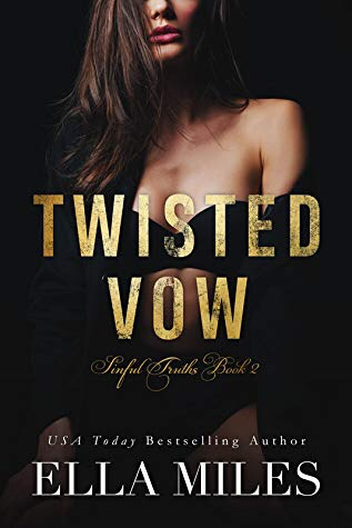 Twisted Vow (Sinful Truths Book 2)
